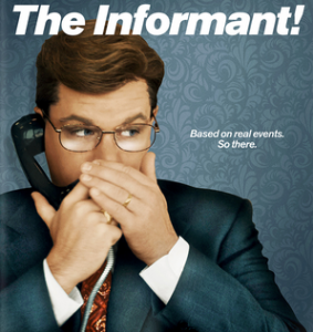 The Corporate Model for Elf on the Shelf is based on the movie The Informant